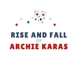 De opkomst en teloorgang van 's werelds beste casinospeler Archie Karas